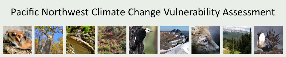 Pacific Northwest Climate Change Vulnerability Assessment
