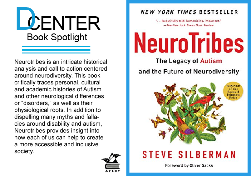 "D Center Logo above text ""Book Spotlight"" and summary of book. Neurotribes book cover image on the right"
