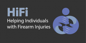 HiFi: Helping Individuals with Firearm Injuries