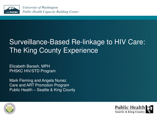 Surveillance-Based Re-linkage to HIV Care