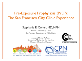 PrEP: The San Francisco City Clinic Experience