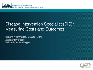 Disease Intervention Specialist (DIS): Measuring Costs and Outcomes