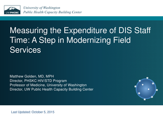 Measuring the Expenditure of DIS Staff Time: A Step in Modernizing Field Services