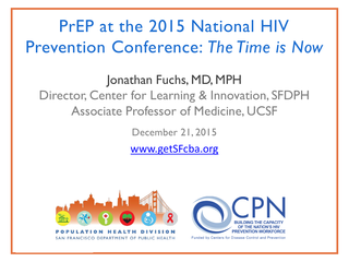 PrEP at the 2015 National HIV Prevention Conference: The Time is Now
