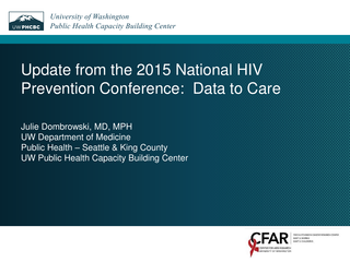 Update from the 2015 National HIV Prevention Conference:  Data to Care