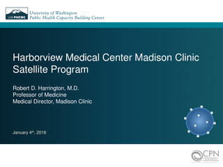 Harborview Medical Center Madison Clinic Satellite Program