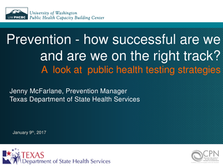 Prevention - How successful are we and are we on the right track? A  look at  public health testing strategies