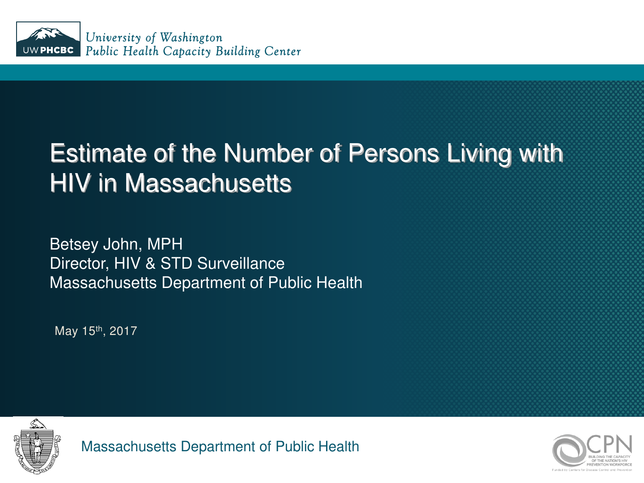 Estimate of the Number of Persons Living with HIV in Massachusetts