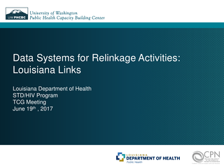 Data Systems for Relinkage Activities:Louisiana Links