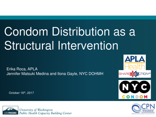 Condom Distribution as a Structural Intervention