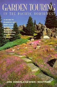 Garden Touring in the Pacific Northwest cover