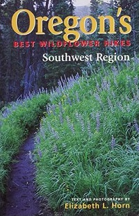 Oregon's Best Wildflower Hikes: Southwest Region cover
