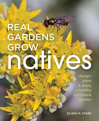 Real Gardens Grow Natives cover