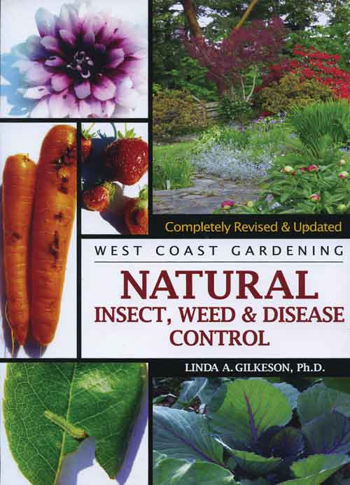 West coast gardening : natural insect, weed & disease control / Linda A.  Gilkeson