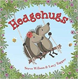 Hedgehugs / Steve Wilson & Lucy Tapper.