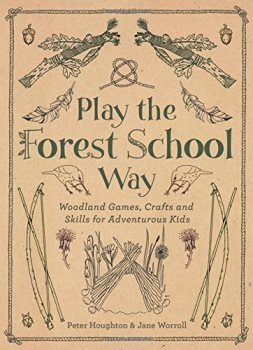 [Play the Forest School Way] cover