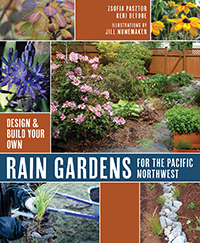 Design & Build Your Own Rain Gardens for the Pacific Northwest cover