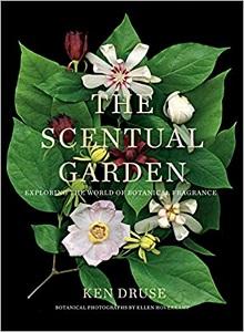 book cover: The Scentual Garden by  Ken Druse