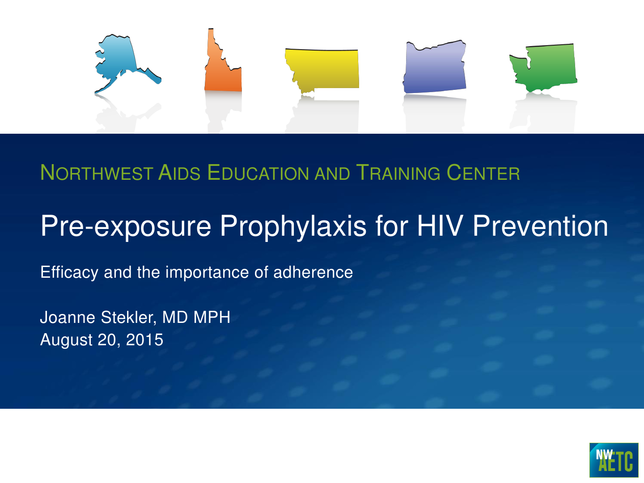 Pre-exposure Prophylaxis for HIV Prevention