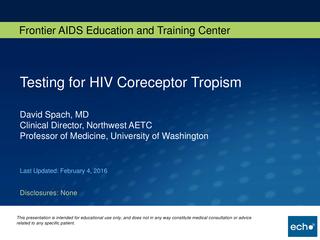 Testing for HIV Coreceptor Tropism