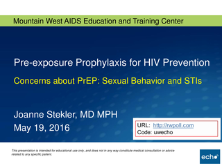 Pre-exposure Prophylaxis for HIV Prevention: Concerns about PrEP: Sexual Behavior and STIs
