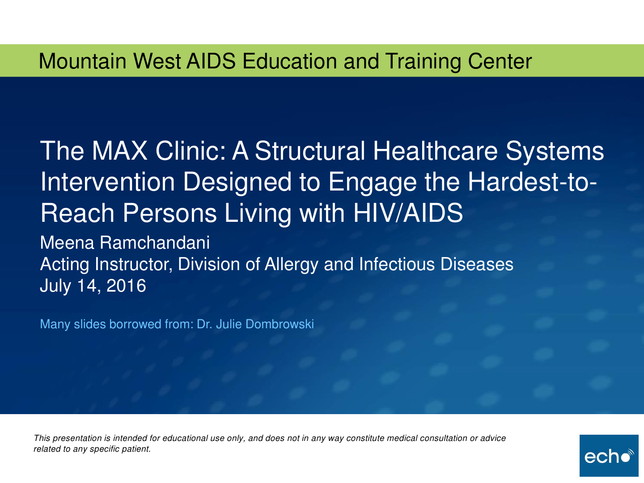 The MAX Clinic: A Structural Healthcare Systems Intervention Designed to Engage the Hardest-to-Reach Persons Living with HIV/AIDS