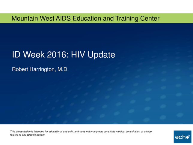 ID Week 2016: HIV Update
