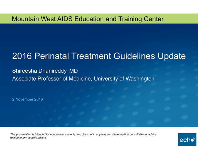 2016 Perinatal Treatment Guidelines Update