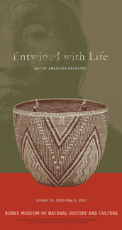 Entwined with Life, Native American Basketry