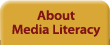 About Media Literacy