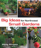 Big Ideas for Small Gardens