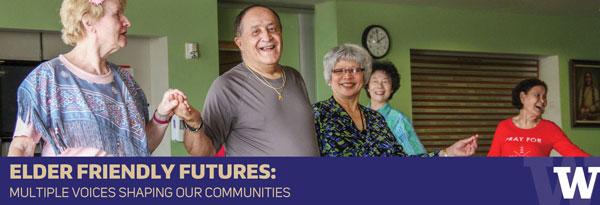 UW Elder Friendly Futures Conference
