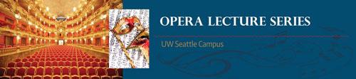 UW Opera Lecture Series