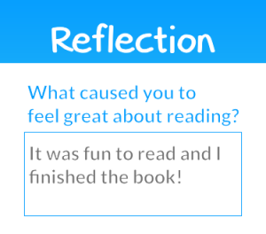 """Screenshot from phone page; titled reflection and asks """"what caused you to feel great about the reading?"""" to which the user replied """"It was fun to read and I finished the book!"""""""