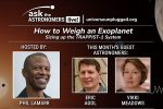 How to Weigh an Exoplanet: Ask the Astronomers Live!