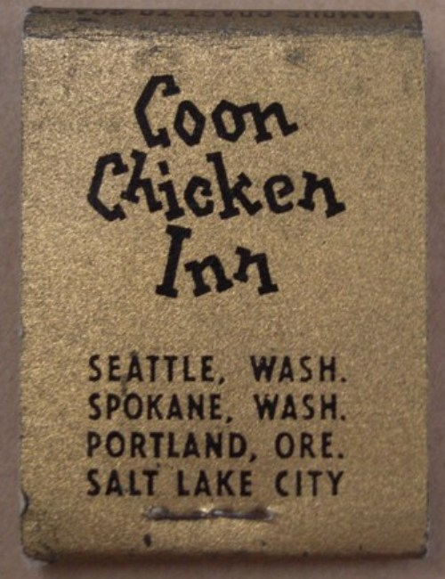 The Coon Chicken Inn North Seattles Beacon Of Bigotry Seattle