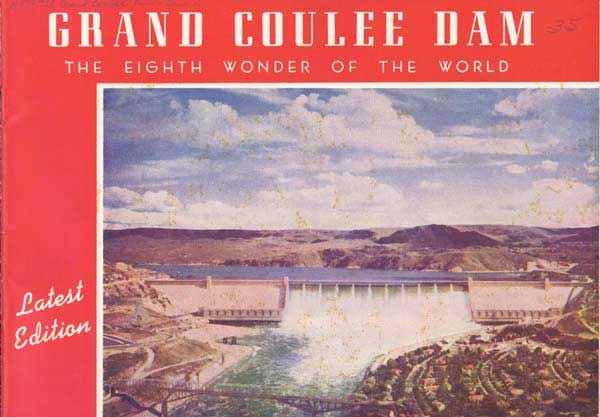 Legacy Of Wpa >> Grand Coulee Dam
