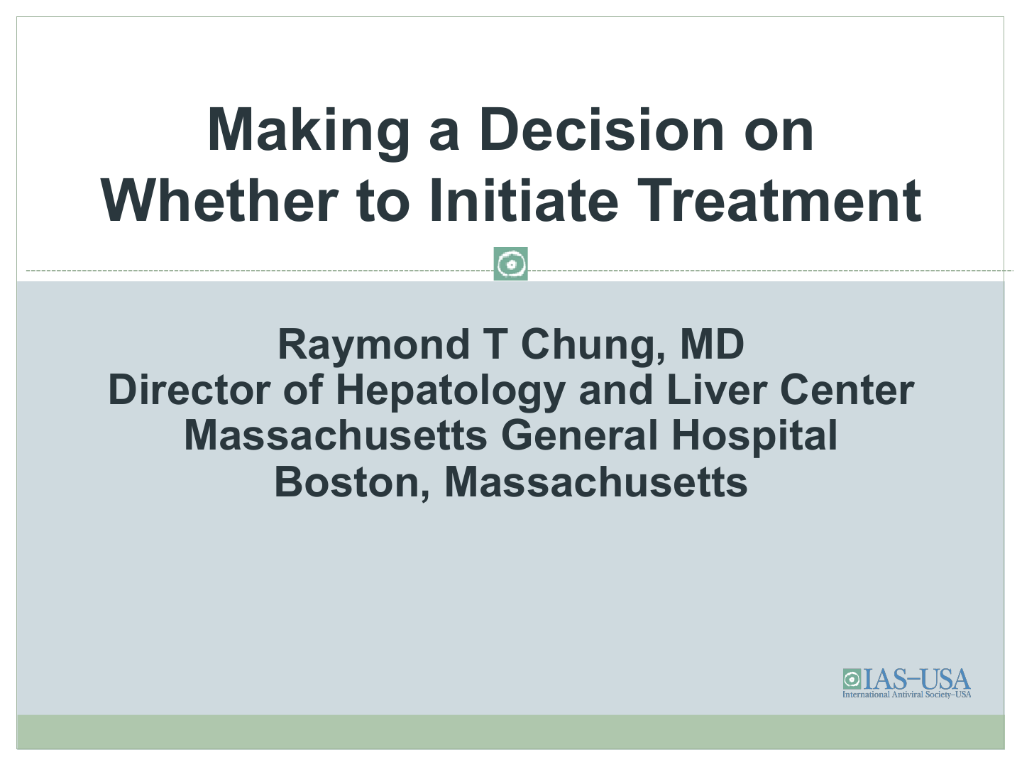 making a decision on whether to treat or not to treat