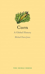 cover of Corn a Global History