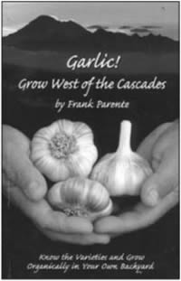 Garlic! Grow west of the Cascades cover