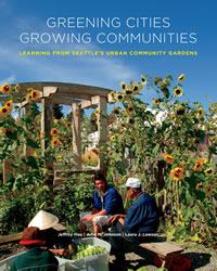 Greening cities growing communities cover