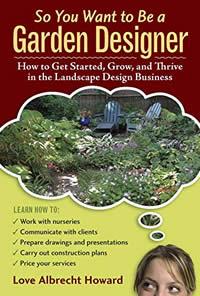So you want to be a garden designer cover