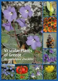 Vascular plants of Greece : an annotated checklist / compiled by Panayotis Dimopoulos [and others].