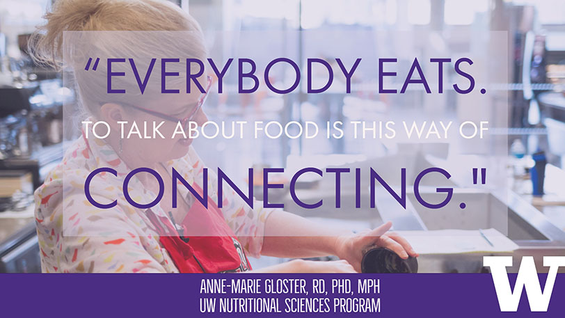 Dr. Anne-Marie Gloster on Culinary Nutrition Sciences 241, UW Nutritional Sciences Program