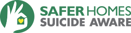Safer Homes, Suicide Aware