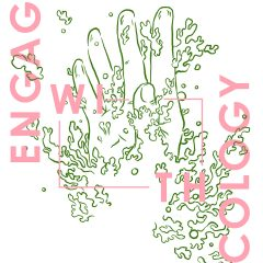 Engage with Ecology poster by Magdalena Nilges